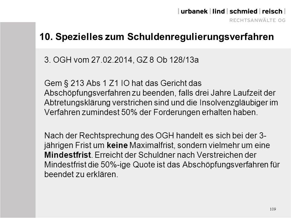 10. Spezielles zum Schuldenregulierungsverfahren 3.