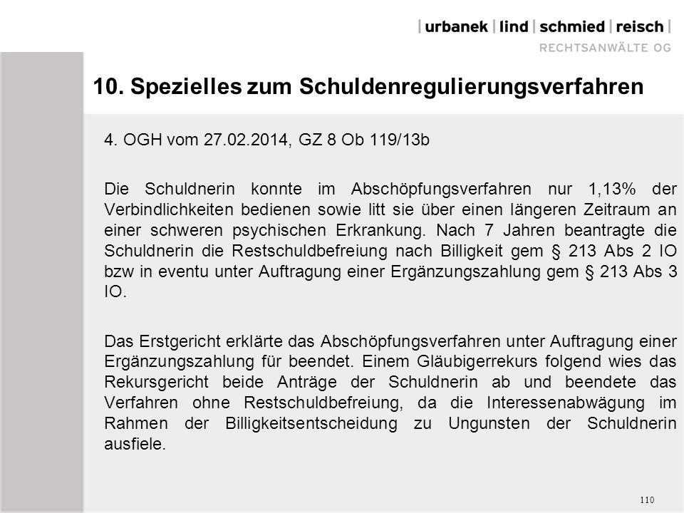 10. Spezielles zum Schuldenregulierungsverfahren 4.