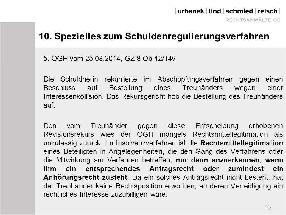 10. Spezielles zum Schuldenregulierungsverfahren 5.