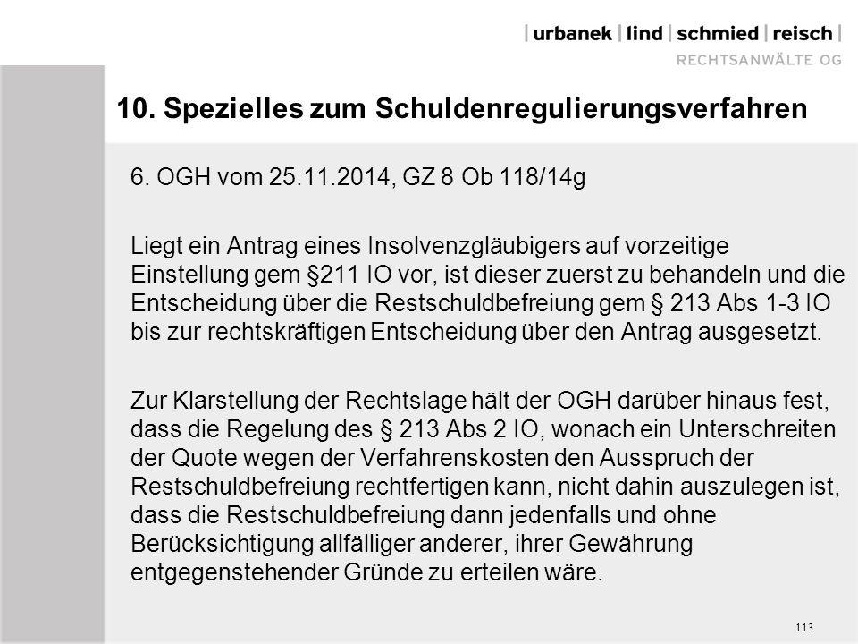 10. Spezielles zum Schuldenregulierungsverfahren 6.