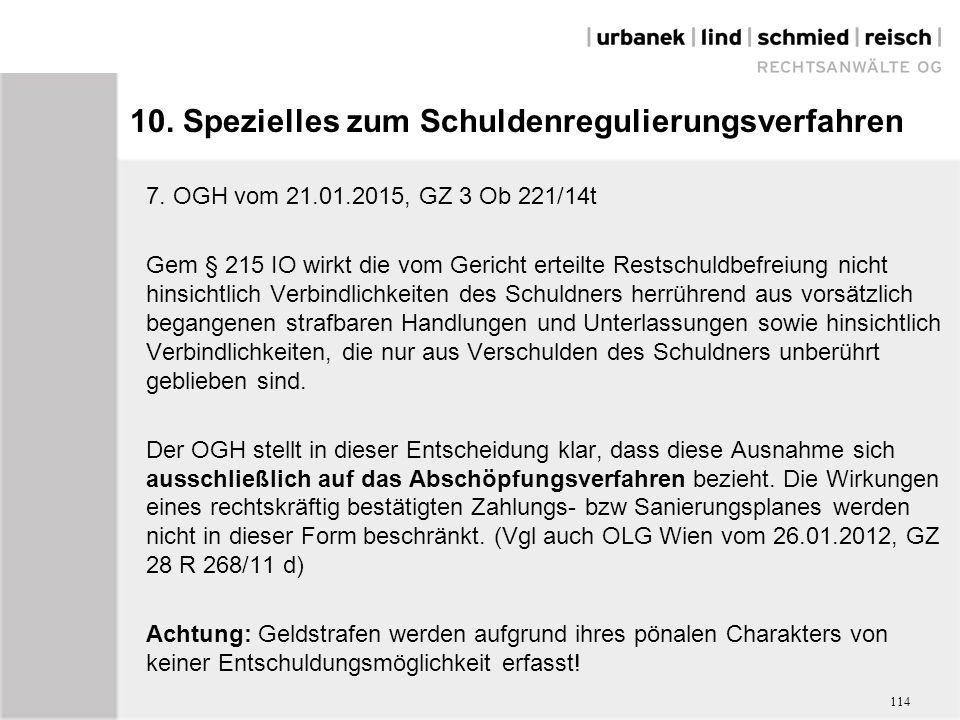 10. Spezielles zum Schuldenregulierungsverfahren 7.