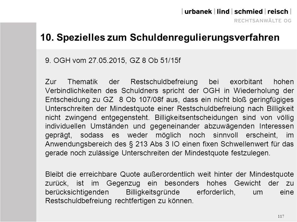 10. Spezielles zum Schuldenregulierungsverfahren 9.