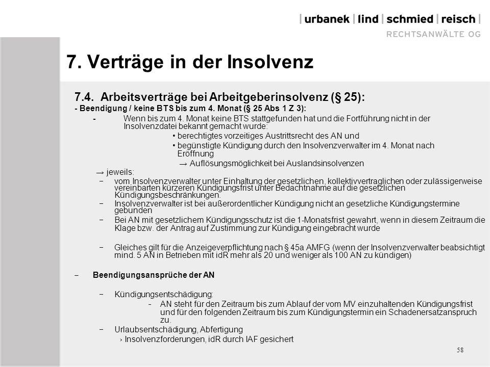 7.4. Arbeitsverträge bei Arbeitgeberinsolvenz (§ 25): - Beendigung / keine BTS bis zum 4.