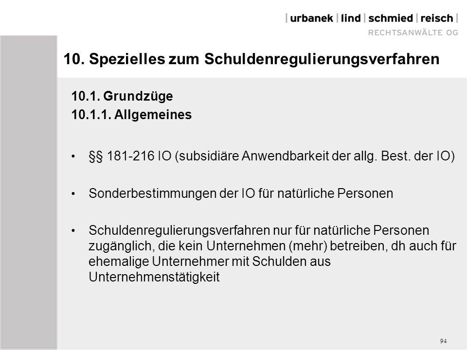 10. Spezielles zum Schuldenregulierungsverfahren 10.1.