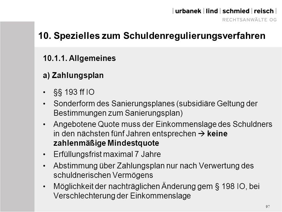 10. Spezielles zum Schuldenregulierungsverfahren 10.1.1.