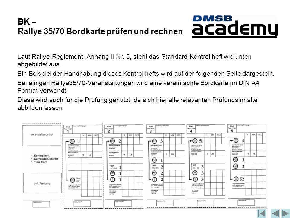 BK – Rallye 35/70 Bordkarte prüfen und rechnen Laut Rallye-Reglement, Anhang II Nr.