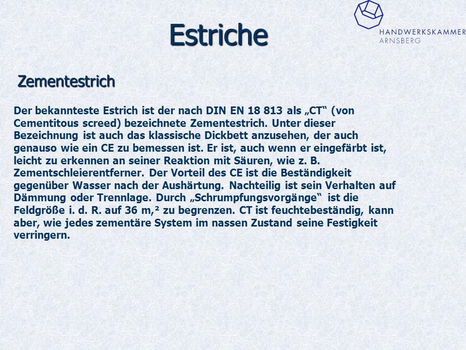 """Estriche Zementestrich Der bekannteste Estrich ist der nach DIN EN 18 813 als """"CT (von Cementitous screed) bezeichnete Zementestrich."""