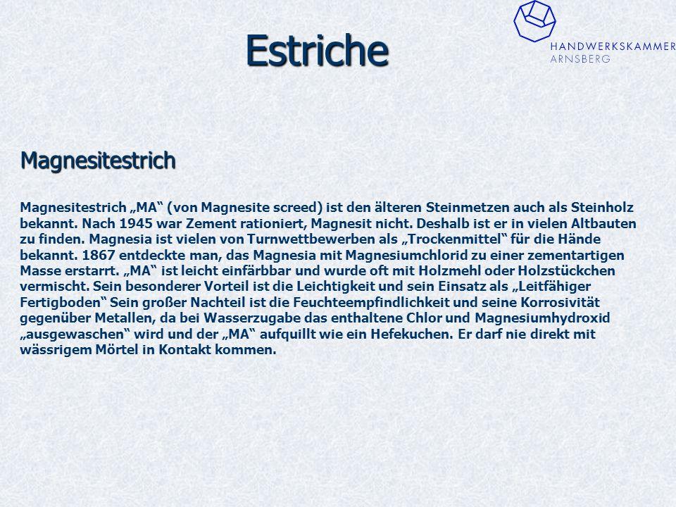 """Estriche Magnesitestrich Magnesitestrich """"MA (von Magnesite screed) ist den älteren Steinmetzen auch als Steinholz bekannt."""