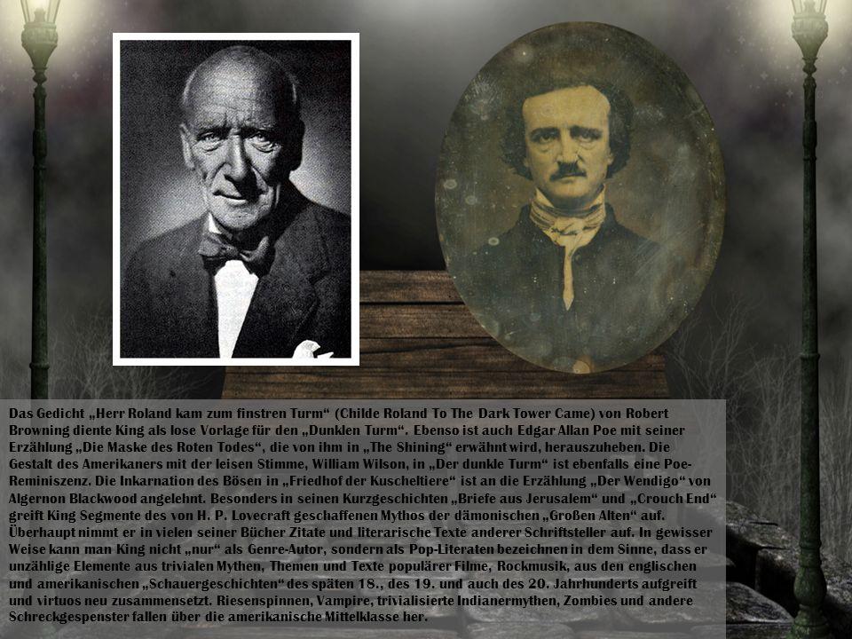 """Das Gedicht """"Herr Roland kam zum finstren Turm (Childe Roland To The Dark Tower Came) von Robert Browning diente King als lose Vorlage für den """"Dunklen Turm ."""