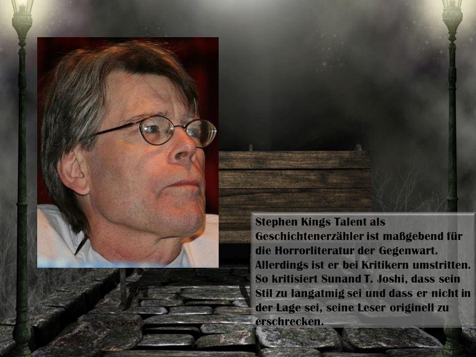 Stephen Kings Talent als Geschichtenerzähler ist maßgebend für die Horrorliteratur der Gegenwart.