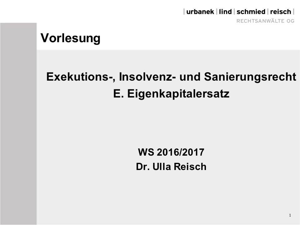 1 Vorlesung Exekutions-, Insolvenz- und Sanierungsrecht E.