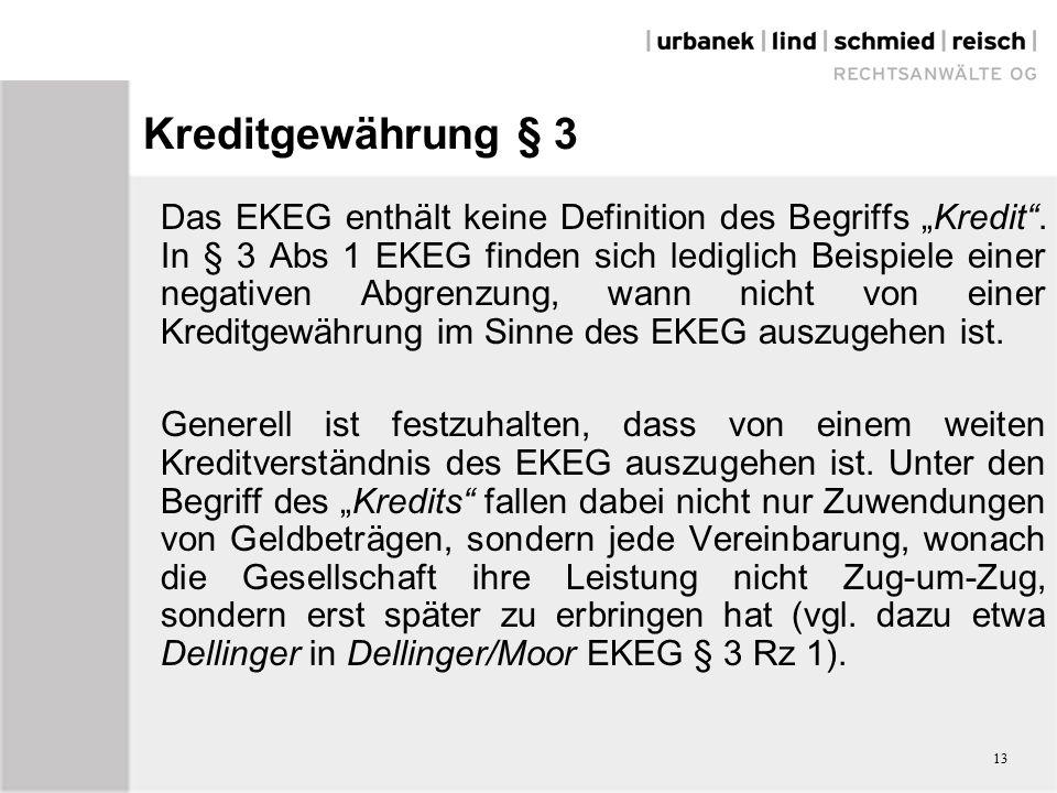"""Kreditgewährung § 3 Das EKEG enthält keine Definition des Begriffs """"Kredit ."""