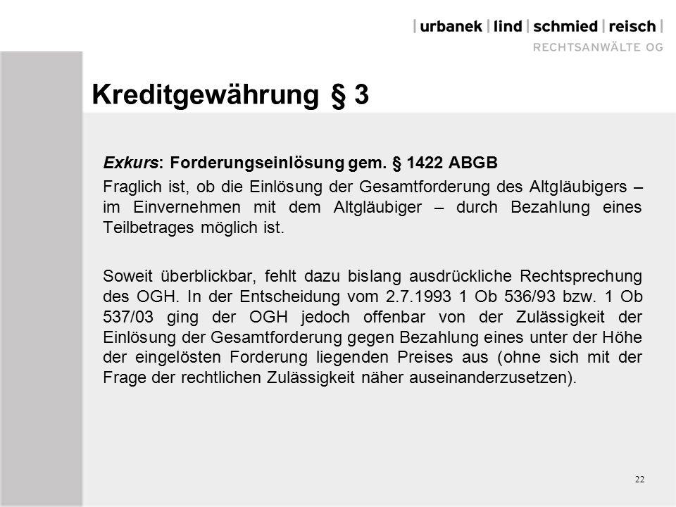 Kreditgewährung § 3 Exkurs: Forderungseinlösung gem.