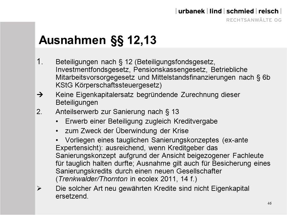 46 Ausnahmen §§ 12,13 1.