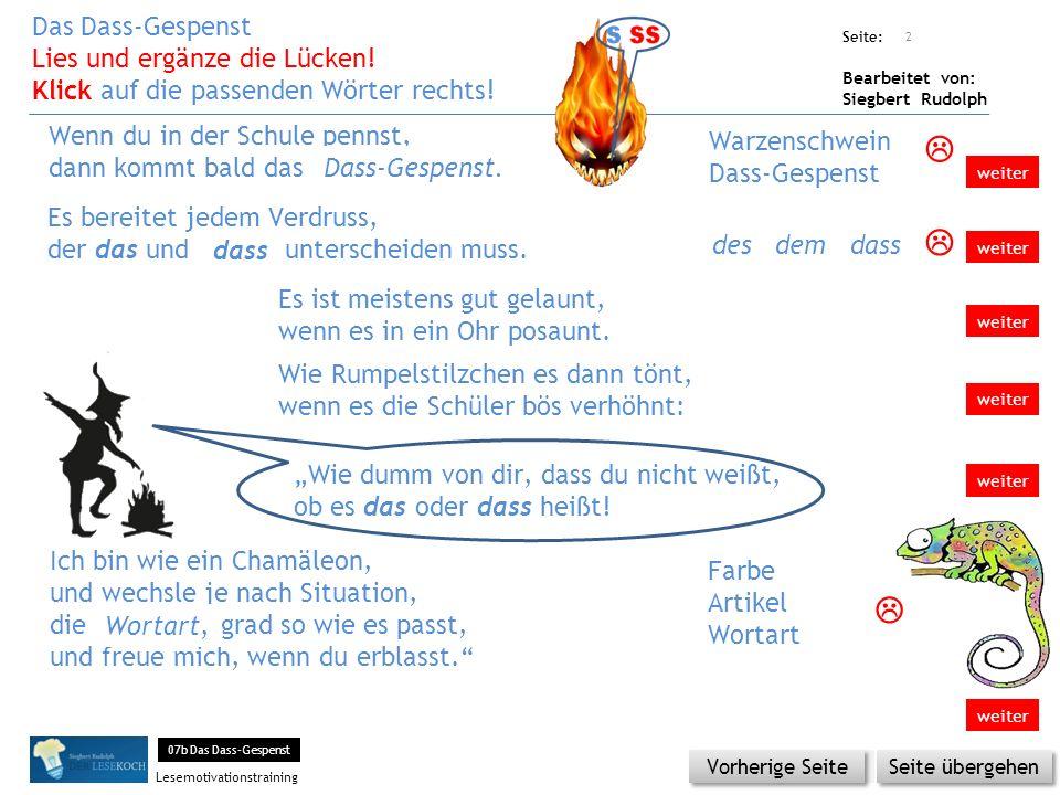 Übungsart: Seite: Bearbeitet von: Siegbert Rudolph Lesemotivationstraining Ich bin wie ein Chamäleon, und wechsle je nach Situation, die …..