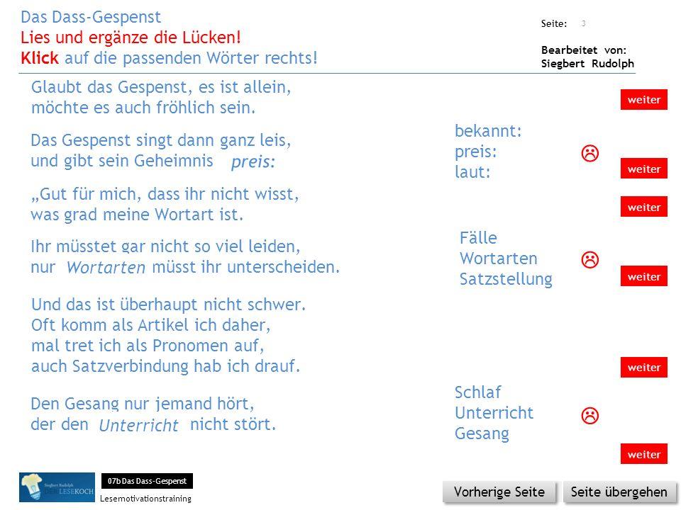 Übungsart: Seite: Bearbeitet von: Siegbert Rudolph Lesemotivationstraining Den Gesang nur jemand hört, der den …..