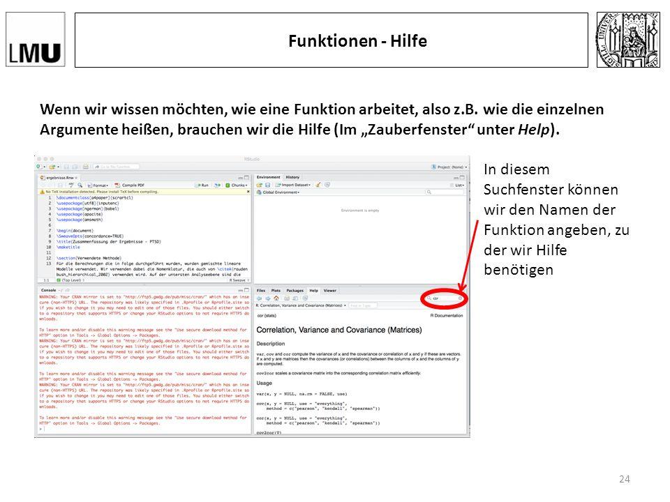 Funktionen - Hilfe Wenn wir wissen möchten, wie eine Funktion arbeitet, also z.B.