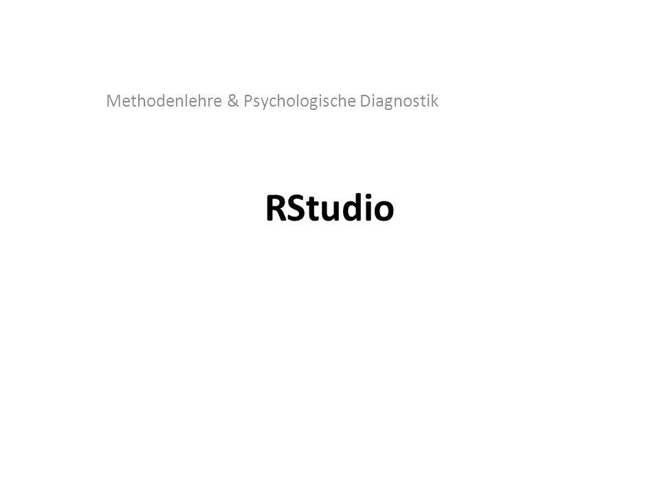 RStudio Methodenlehre & Psychologische Diagnostik