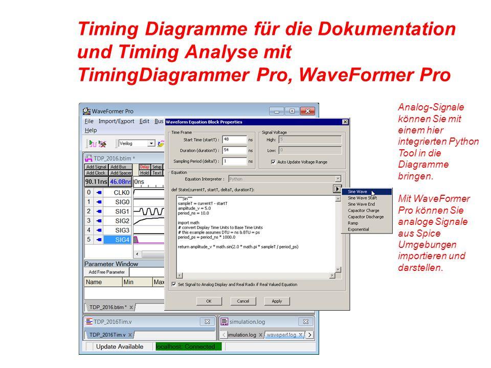 Timing Diagramme für die Dokumentation und Timing Analyse mit TimingDiagrammer Pro, WaveFormer Pro Analog-Signale können Sie mit einem hier integrierten Python Tool in die Diagramme bringen.