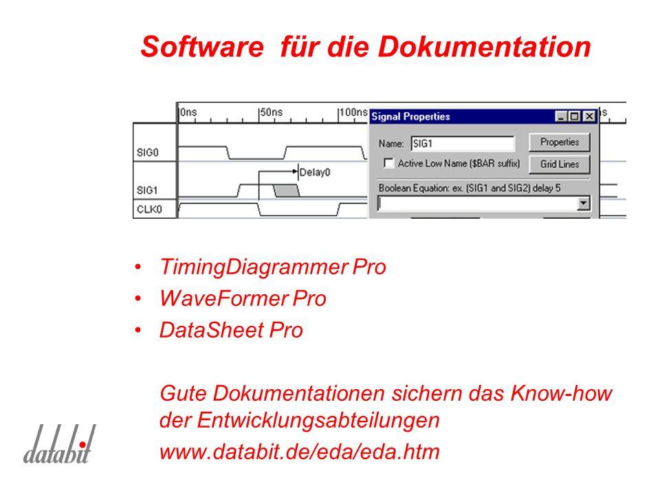 Software für die Dokumentation TimingDiagrammer Pro WaveFormer Pro DataSheet Pro Gute Dokumentationen sichern das Know-how der Entwicklungsabteilungen www.databit.de/eda/eda.htm