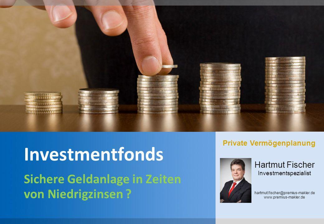 YOUR LOGO Investmentfonds Sichere Geldanlage in Zeiten von Niedrigzinsen .