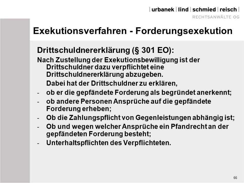 Exekutionsverfahren - Forderungsexekution Drittschuldnererklärung (§ 301 EO): Nach Zustellung der Exekutionsbewilligung ist der Drittschuldner dazu verpflichtet eine Drittschuldnererklärung abzugeben.