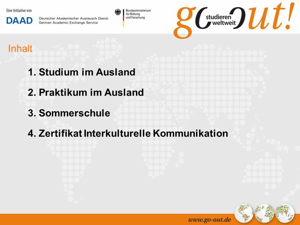 04/2006 2 Inhalt 1. Studium im Ausland 2. Praktikum im Ausland 3.