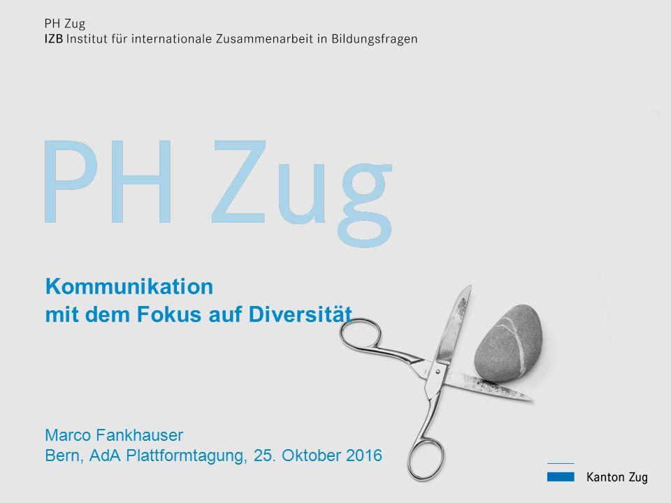 Kommunikation mit dem Fokus auf Diversität Marco Fankhauser Bern, AdA Plattformtagung, 25.
