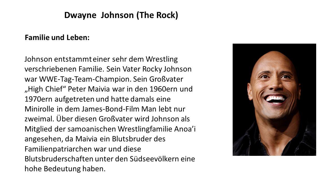 Dwayne Johnson (The Rock) Johnson entstammt einer sehr dem Wrestling verschriebenen Familie.