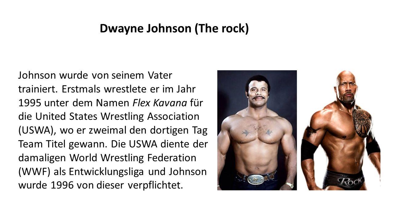 Dwayne Johnson (The rock) Johnson wurde von seinem Vater trainiert.