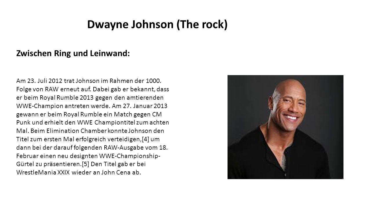 Dwayne Johnson (The rock) Zwischen Ring und Leinwand: Am 23.
