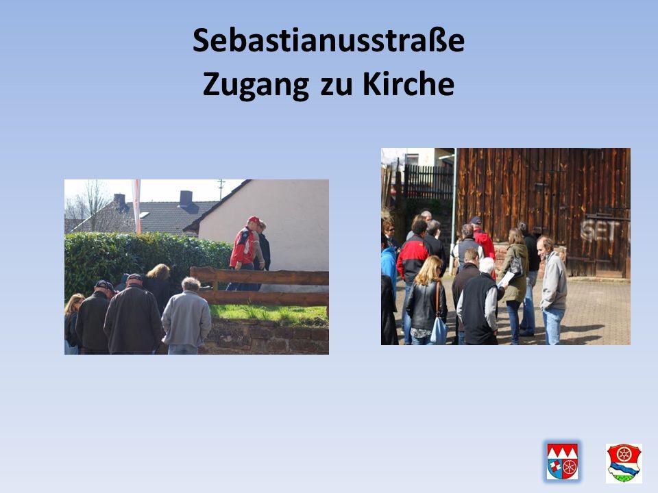 Sebastianusstraße Zugang zu Kirche