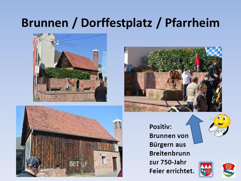 Brunnen / Dorffestplatz / Pfarrheim Positiv: Brunnen von Bürgern aus Breitenbrunn zur 750-Jahr Feier errichtet.