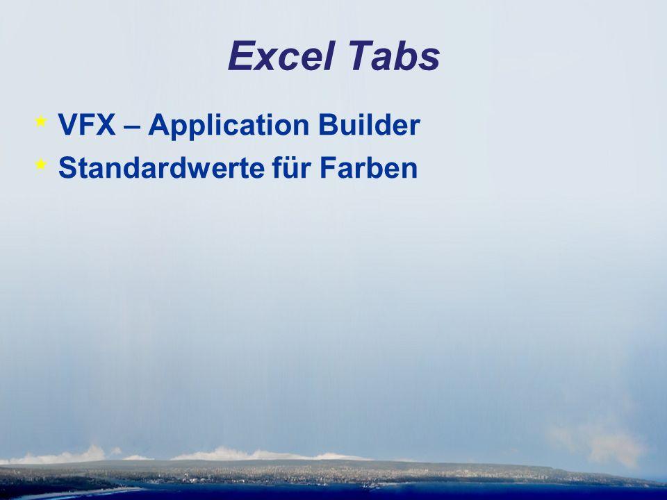 Excel Tabs * VFX – Application Builder * Standardwerte für Farben