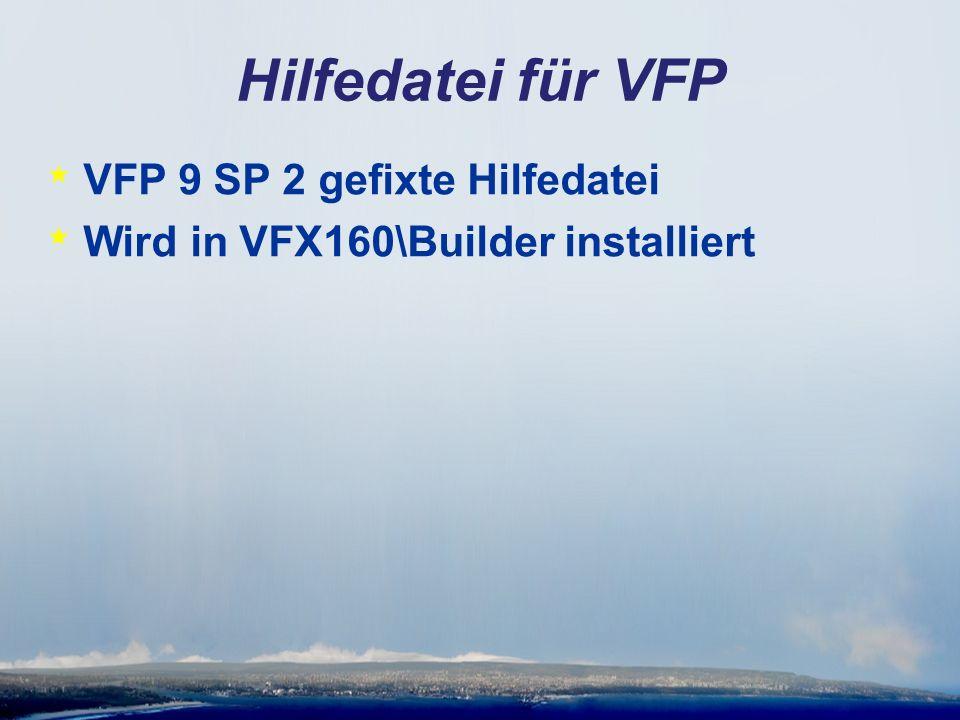 Hilfedatei für VFP * VFP 9 SP 2 gefixte Hilfedatei * Wird in VFX160\Builder installiert