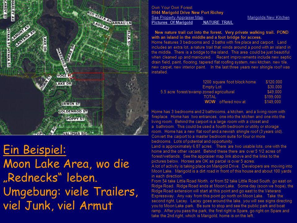 """Ein Beispiel: Moon Lake Area, wo die """"Rednecks leben."""