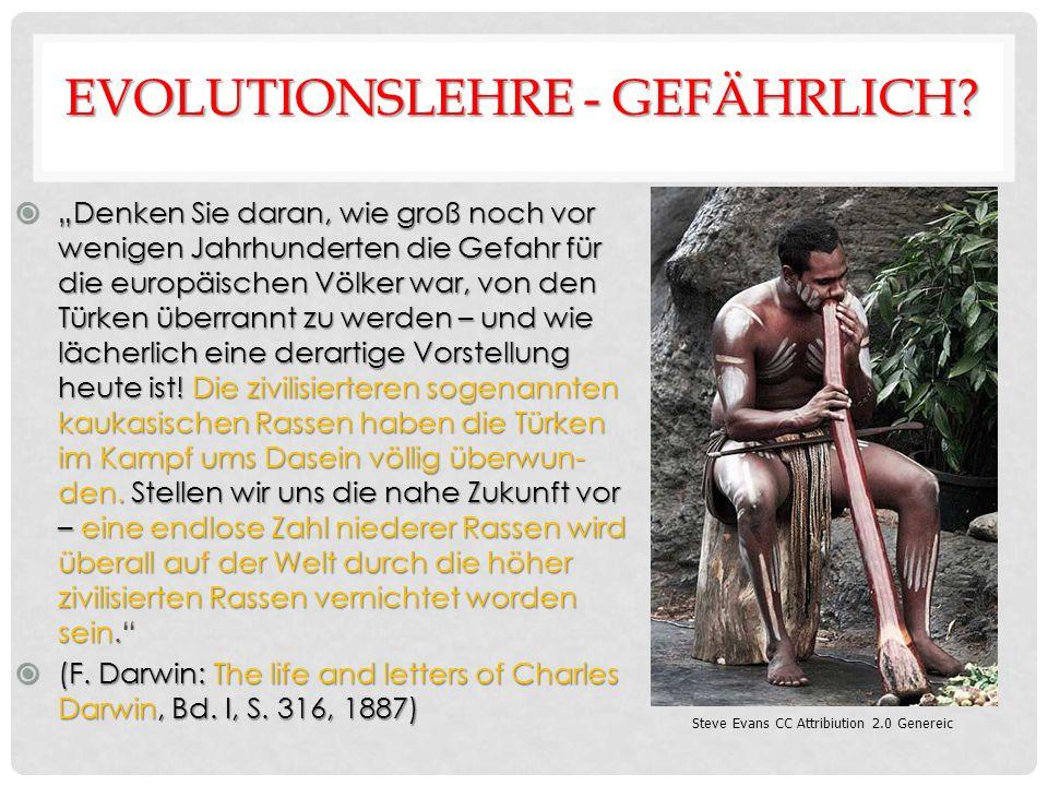 EVOLUTIONSLEHRE - GEFÄHRLICH.
