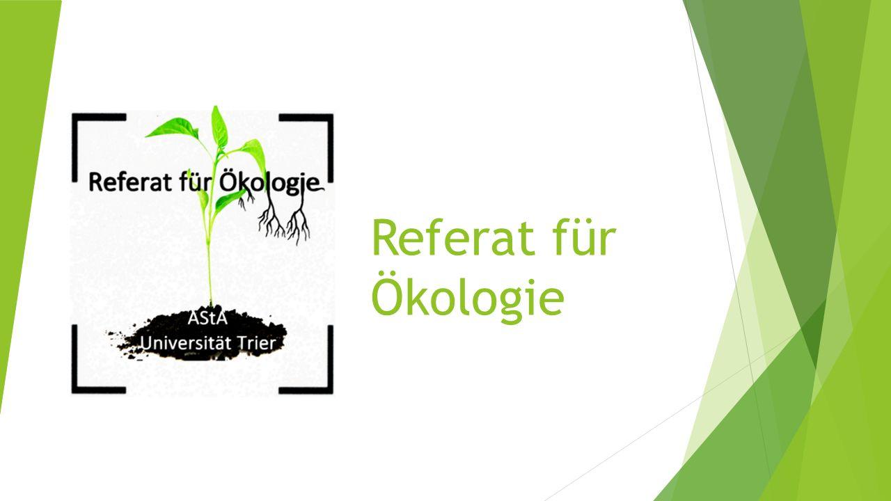 Referat für Ökologie