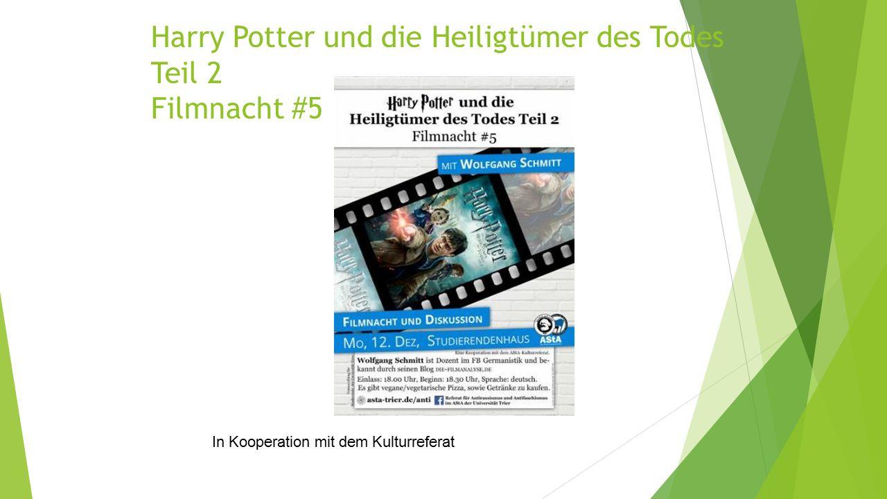 Harry Potter und die Heiligtümer des Todes Teil 2 Filmnacht #5 In Kooperation mit dem Kulturreferat