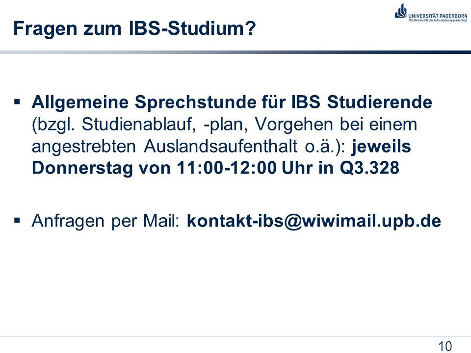 10 Fragen zum IBS-Studium.  Allgemeine Sprechstunde für IBS Studierende (bzgl.