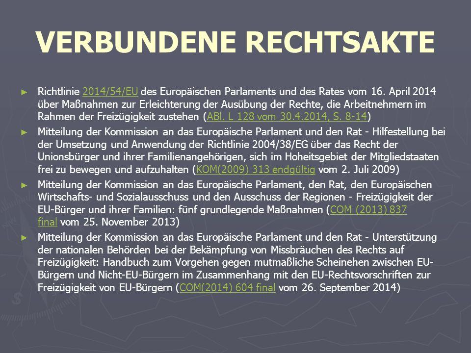 VERBUNDENE RECHTSAKTE ► ► Richtlinie 2014/54/EU des Europäischen Parlaments und des Rates vom 16.