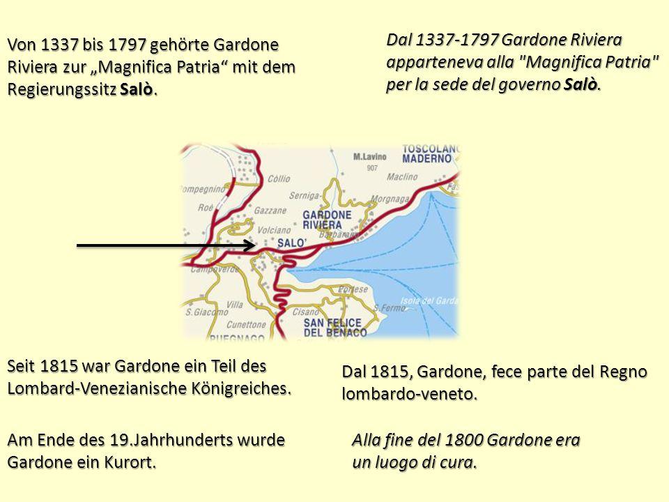 """Von 1337 bis 1797 gehörte Gardone Riviera zur """"Magnifica Patria mit dem Regierungssitz Salò."""