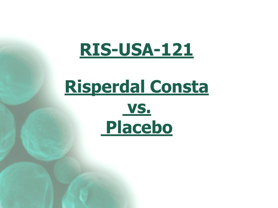 RIS-USA-121 Risperdal Consta vs. Placebo