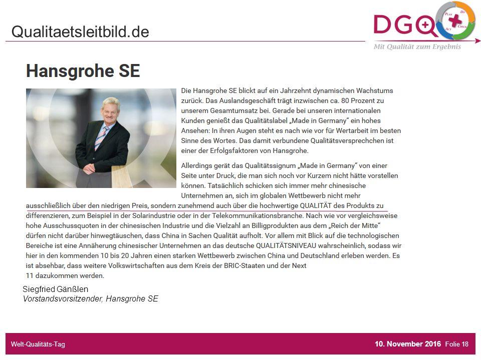 Folie Siegfried Gänßlen Vorstandsvorsitzender, Hansgrohe SE Qualitaetsleitbild.de 10.