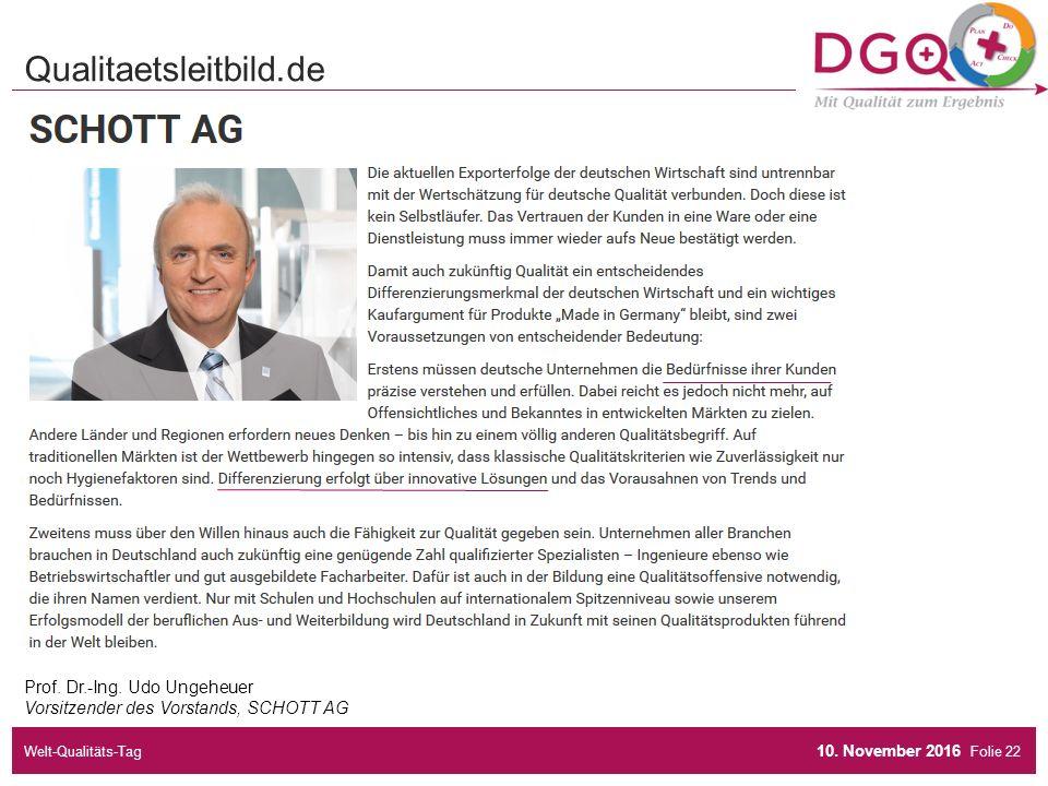 Folie Prof. Dr.-Ing. Udo Ungeheuer Vorsitzender des Vorstands, SCHOTT AG Qualitaetsleitbild.de 10.