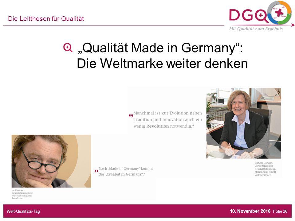 """Folie """"Qualität Made in Germany : Die Weltmarke weiter denken Die Leitthesen für Qualität 10."""