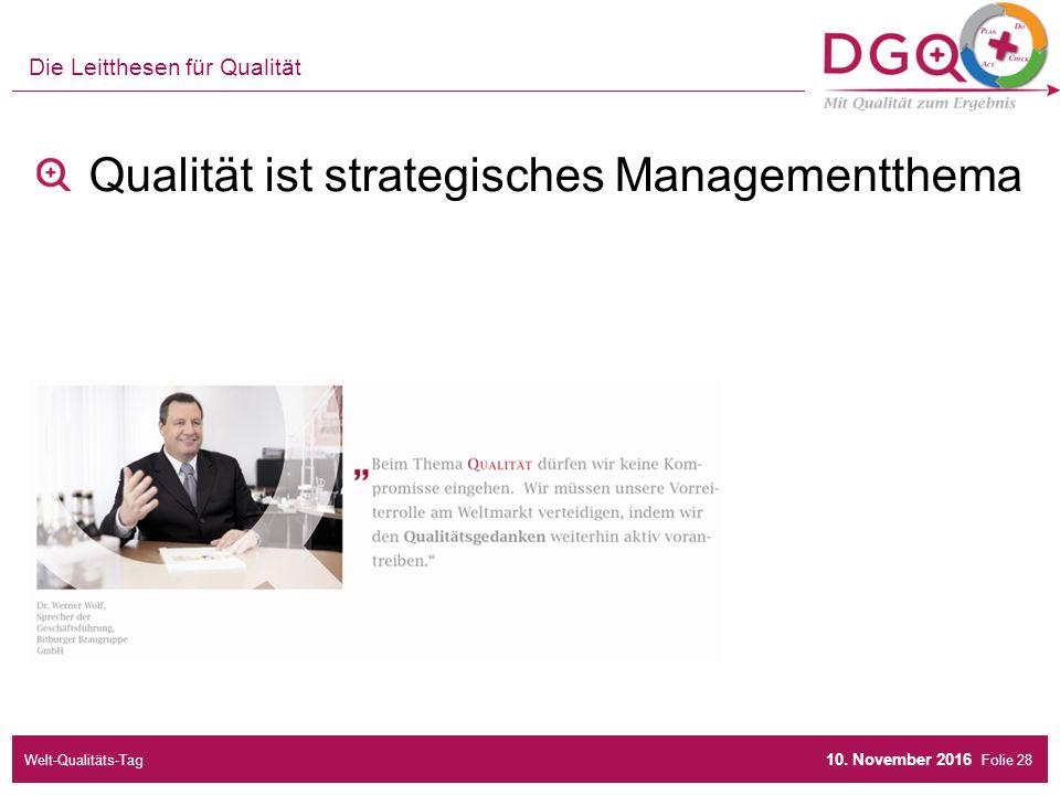Folie Die Leitthesen für Qualität Qualität ist strategisches Managementthema 10.