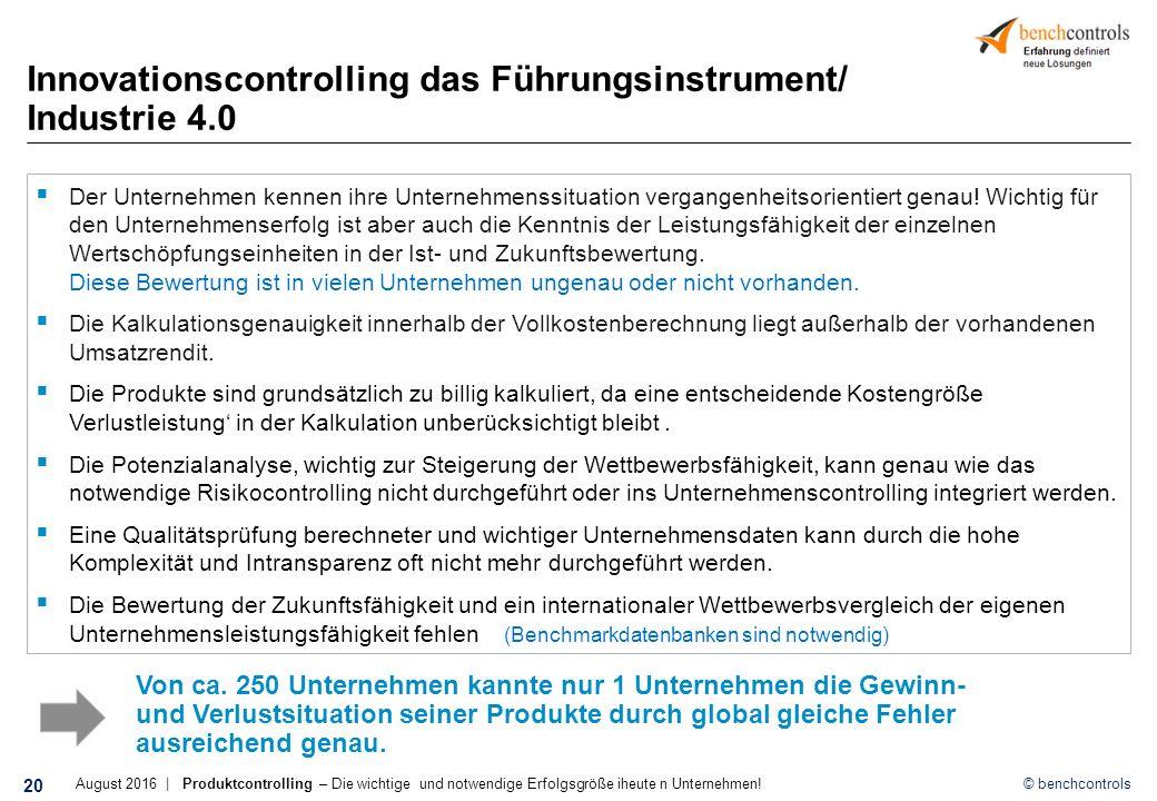© benchcontrols Innovationscontrolling das Führungsinstrument/ Industrie 4.0 Von ca.