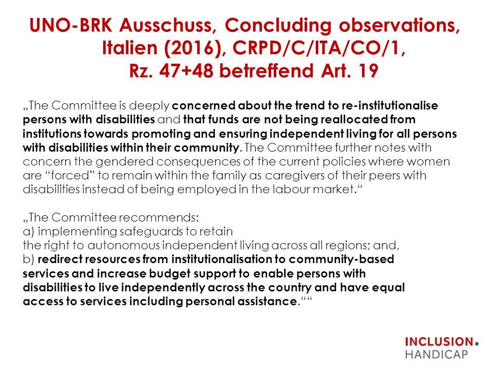 UNO-BRK Ausschuss, Concluding observations, Italien (2016), CRPD/C/ITA/CO/1, Rz.