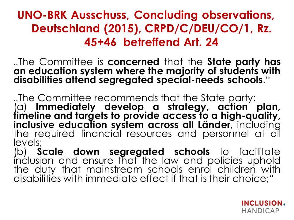 UNO-BRK Ausschuss, Concluding observations, Deutschland (2015), CRPD/C/DEU/CO/1, Rz.